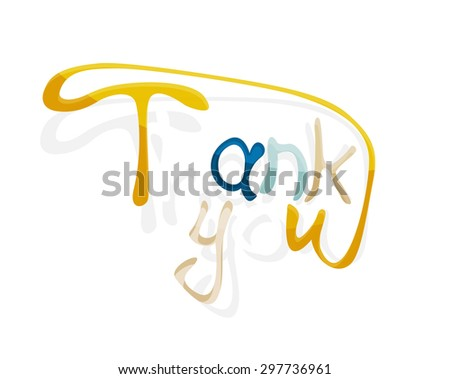 Thank you word, drawn lettering typographic design element. Hand lettering, handmade calligraphy isolated - stock vector