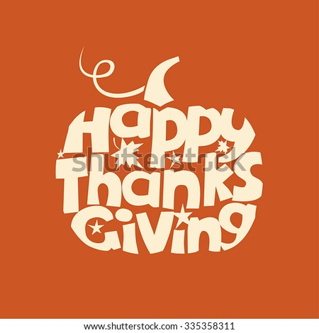 Thanksgiving Day greeting card with pumpkin symbol. Vector illustration. - stock vector