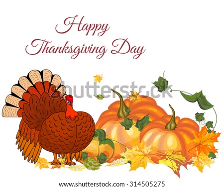Thanksgiving Day Greeting Card With Text Space. Design Consist From Pumpkin, Turkey, Tomato, Maple Leaves Over White Background.  Very Cute and Warm Colors. Vector illustration.
