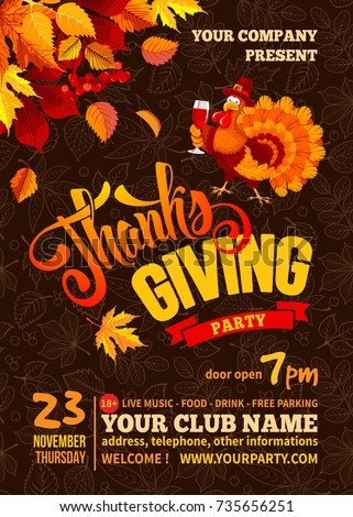 Thanksgiving poster template. Autumn leaves on dark background with line art leaves pattern. Cute turkey with wine glass. Calligraphic text Thanks Giving and space for your text. Vector illustration.