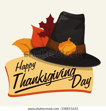 Thanksgiving sign with classic pilgrim hat, golden pumpkin buckle and some leaves. - stock vector