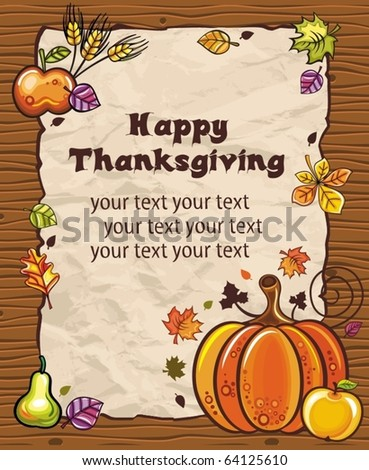 Thanksgiving theme: Beautiful Holiday paper arrangement with the space for your own text, on the wooden background. - stock vector