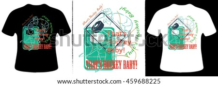 That's hockey baby T-Shirt Design