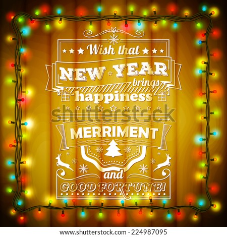 The background for greeting cards. Wishes written on the piece of wood. Christmas decorations with bright colored lights and with garland. Vector illustration - stock vector