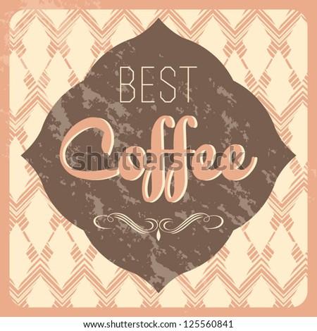 the best Coffee - stock vector