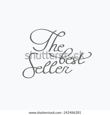 The best seller. Vintage typography badge. Vector illustration - stock vector