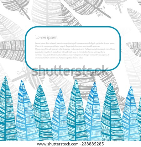 The border of feathers or leaves. Place for your text. The design of the pages of the magazine. Illustration of hand-drawn - stock vector
