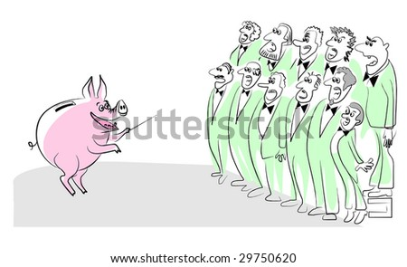 The coin box a pig conducts chorus of men. A vector