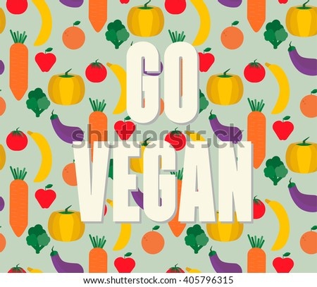 The concept go vegan. Vector illustration of vegetables and fruits. Vegan, rawfoodist. Nutrition and lifestyle. Colorful seamless pattern