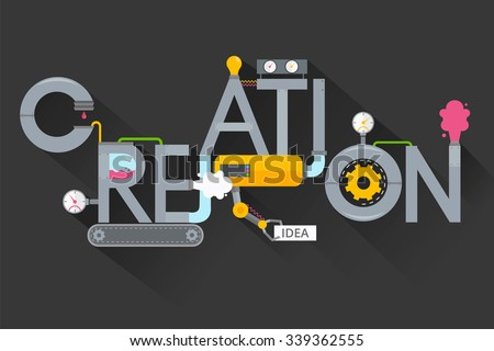 The creation of creative ideas.Creative process.Development production, plant and creation, invention and solution.Word creation in the form of metal pipes - stock vector
