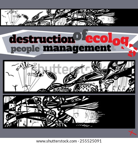 the destruction of the world, environmental pollution, people ma - stock vector