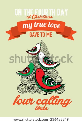 the fourth day of christmas of the twelve days of christmas advent calendar vector/illustration - four calling birds - stock vector