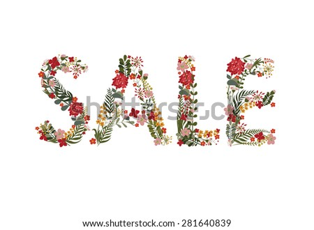 """The inscription """"Sale"""" Laid flowers and leaves.Editable Vector Cute floral card on a white background. - stock vector"""