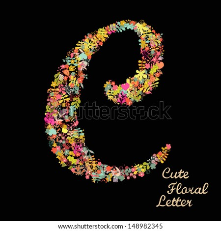 The letter C. Bright floral element of colorful alphabet made from flowers, petals, hearts and twigs. Summer floral ABC element in vector - stock vector