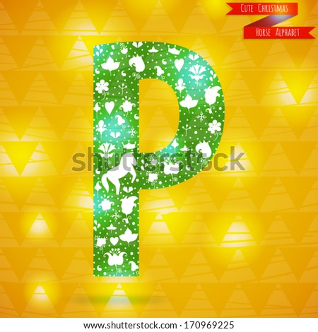 The letter P. Cute christmas alphabet made symbol of the new year and love. White horse and flowers. ABC element in vector on bright new year background. - stock vector