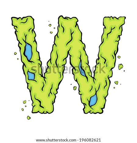 The letter W. Bright green element stylish alphabet style zombies. Halloween ABC grimy element in the vector. Hand drawn letter W isolated on white background. - stock vector