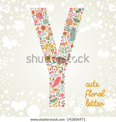 The letter Y. Bright floral element of colorful alphabet made ??from birds, flowers, petals, hearts and twigs. Summer floral ABC element in vector - stock vector