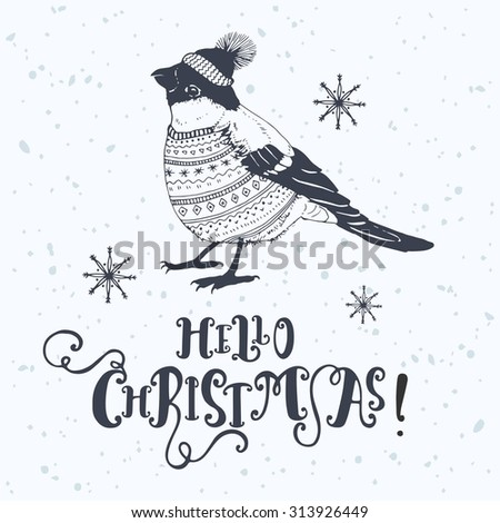 The lettering - christmas Hello! Bullfinch in a cap and a sweater. Winter postcard. - stock vector