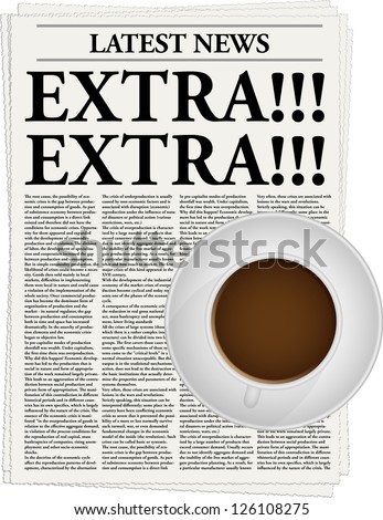 The newspaper with a headline Extra!!! and a cup of coffee - stock vector