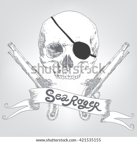 The Pirate Skull Jolly Roger. The vector image of piracy skull. Piracy flag with skull, ribbon, eye patch and crossed pistols. Vector illustration. - stock vector