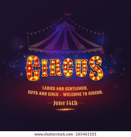 The poster for the circus. The illuminated sign. Letter from the lamps. Vector illustration - stock vector