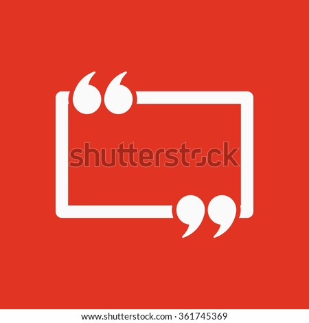 The Quotation Mark Speech Bubble icon. Quotes, citation, opinion symbol. Flat Vector illustration - stock vector