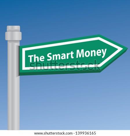 The smart money signpost,vector - stock vector