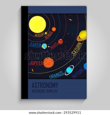 The solar system with names and orbits of the planets. Notebook design. Astronomy copybook. - stock vector