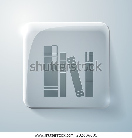 the spines of books. Glass square icon with highlights - stock vector