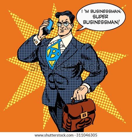 the super businessman to do is answering a phone call. Business concept money Finance. Retro style pop art