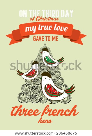 the third day of christmas of the twelve days of christmas advent calendar vector/illustration - three french hens - stock vector