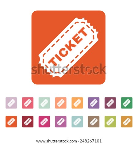 The ticket icon. Ticket symbol. Flat Vector illustration. Button Set - stock vector