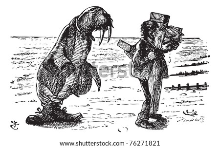 The Walrus and the Carpenter - Through the Looking Glass original book engraving. The Walrus and the Carpenter Were walking close at hand: They wept like anything to see Such quantities of sand. - stock vector