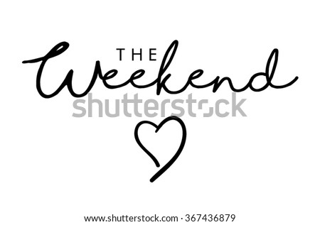 The weekend text print in vector - stock vector
