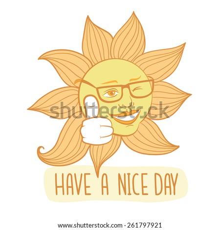 The winking sun. Have a nice day vector card - stock vector