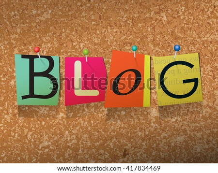 """The word """"BLOG"""" written in cut ransom note style paper letters and pinned to a cork bulletin board. Vector EPS 10 illustration available. - stock vector"""