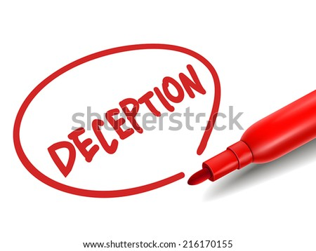 the word deception with a red marker over white - stock vector