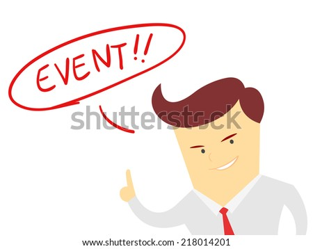 the word event with Businessman isolated on a white background - stock vector