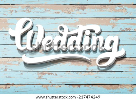 The word Wedding on a wooden background. Horizontal boards  - stock vector
