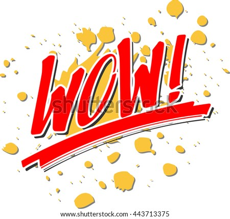 """the word """"WOW!"""" in front of a splash - stock vector"""