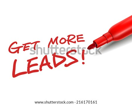 the words get more leads with a red marker over white - stock vector