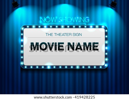 theater sign on curtain and spot light background Showtime Sign, Theater cinema Sign, Vector illustration - stock vector