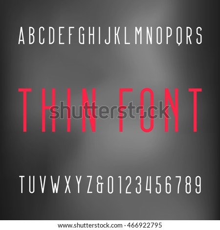 Thin alphabet font. Type letters and numbers on a blurred background. Vector typography for your design.