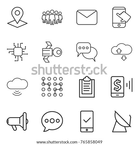 Thin line icon set : pointer, team, mail, touch, chip, satellite, discussion, cloude service, cloud wireless, clipboard, mobile pay, megafon, balloon, checking, antenna