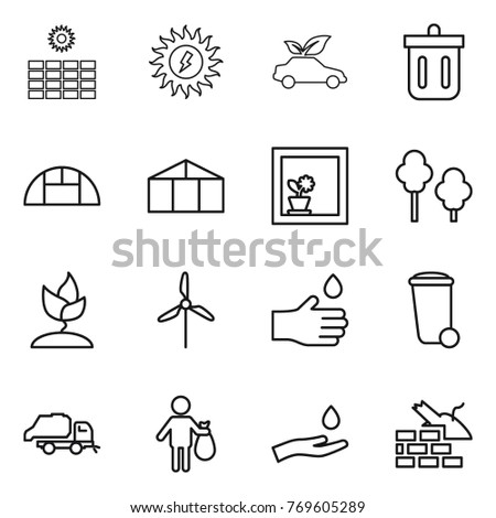 Thin line icon set : sun power, eco car, bin, greenhouse, flower in window, trees, sprouting, windmill, hand drop, trash, truck, and, construct garbage