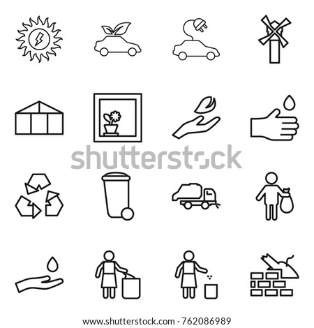 Thin line icon set : sun power, eco car, electric, windmill, greenhouse, flower in window, hand leaf, drop, recycling, trash bin, truck, and, garbage, construct