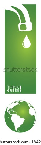 Think GREEN! Background for various purposes. Vertical design ideal for book markers. Sustainable concept with a leaking faucet and a big exclamation mark formed with the earth. - stock vector