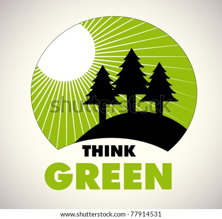 think green - ecology sign