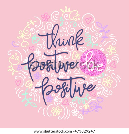 how to be think positive