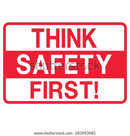 Think safety first Symbol - stock vector